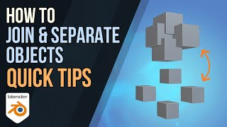 How to Join & Sepąrate Objects in blender 2.9