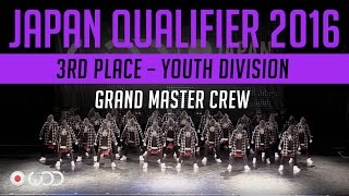 GRAND MASTER CREW | 3rd Place – Youth Division | World of Dance Japan Qualifier 2016 | #WODJP16