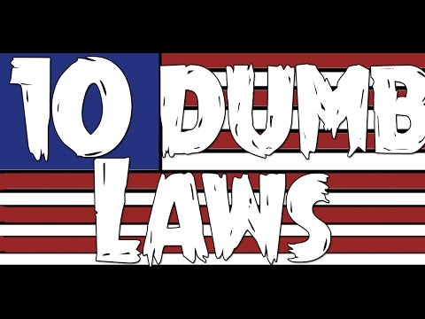 10 Dumb Laws in the United States