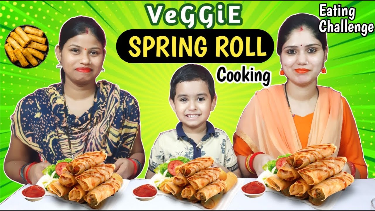 Homemade Vegetable SPRING ROLLS challenge || Spring Rolls Cooking and eating challenge