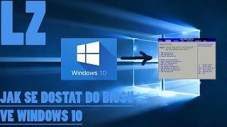 Jak se dostat do BIOSU ve Windows 10