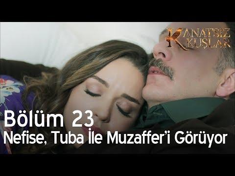 Nefise, Tuğba ile Muzaffer'i görüyor - Kanatsız Kuşlar 23. Bölüm