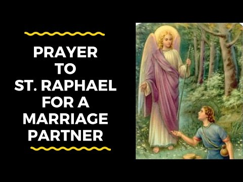St  Raphael Prayer For Finding A Partner