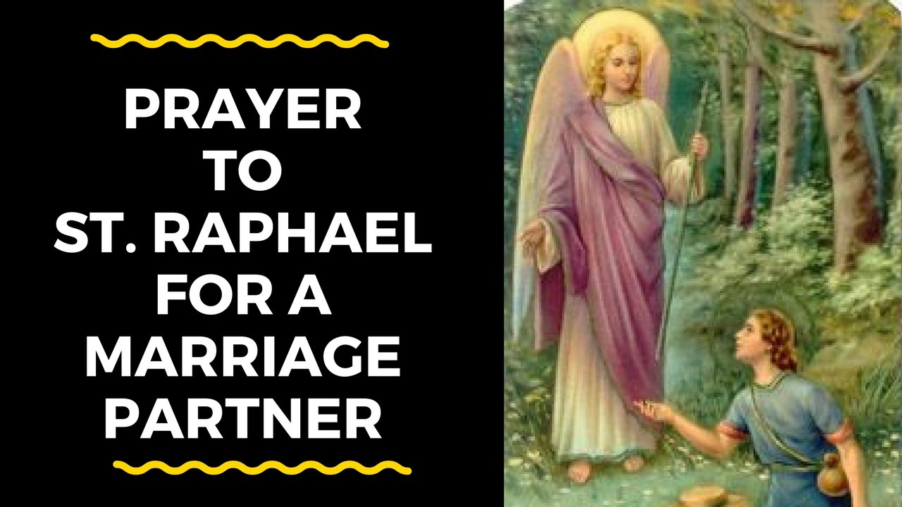 Prayer to st raphael for healing