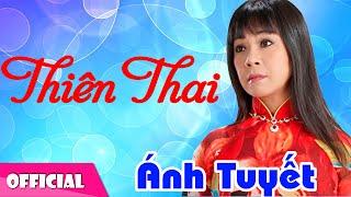 Thiên Thai - Ánh Tuyết [Official MV HD]