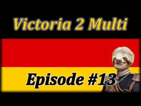 Let's Play Victoria 2 Europe Multiplayer Episode 13