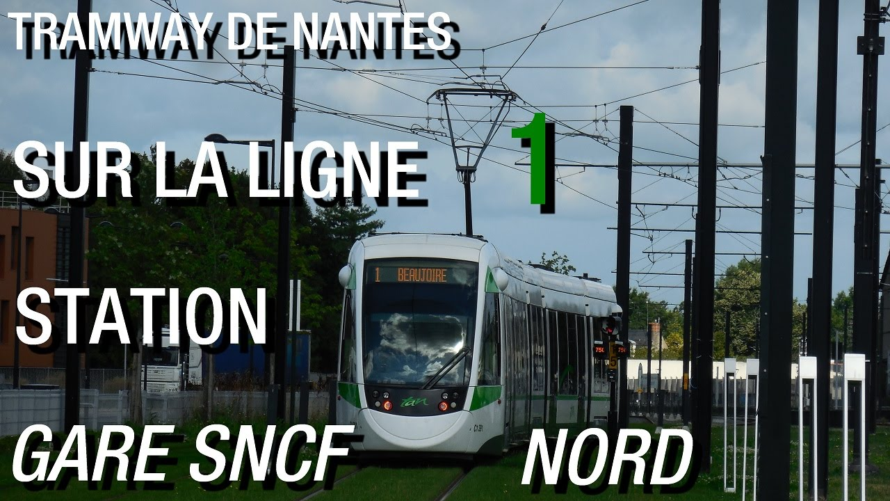 tramway de nantes sur la ligne 1 station gare sncf nord youtube. Black Bedroom Furniture Sets. Home Design Ideas