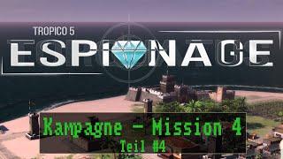 Tropico 5 Espionage - Mission 4: Was ist in der Kiste?  - Teil 3 [ Deutsch / Kampagne ]