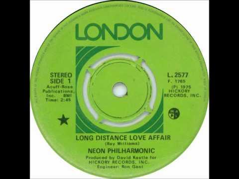 Neon Philharmonic - Long Distance Love Affair - London - 1975