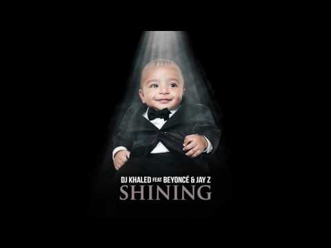 DJ Khaled - Shining ft. Beyonce & Jay Z (Audio + Lyircs)