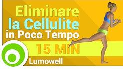 Eliminare la Cellulite in Poco Tempo