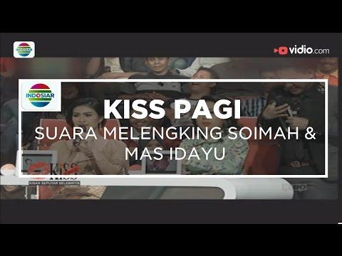 Suara Melengking Soimah & Mas Idayu - Kiss Pagi 08/12/15