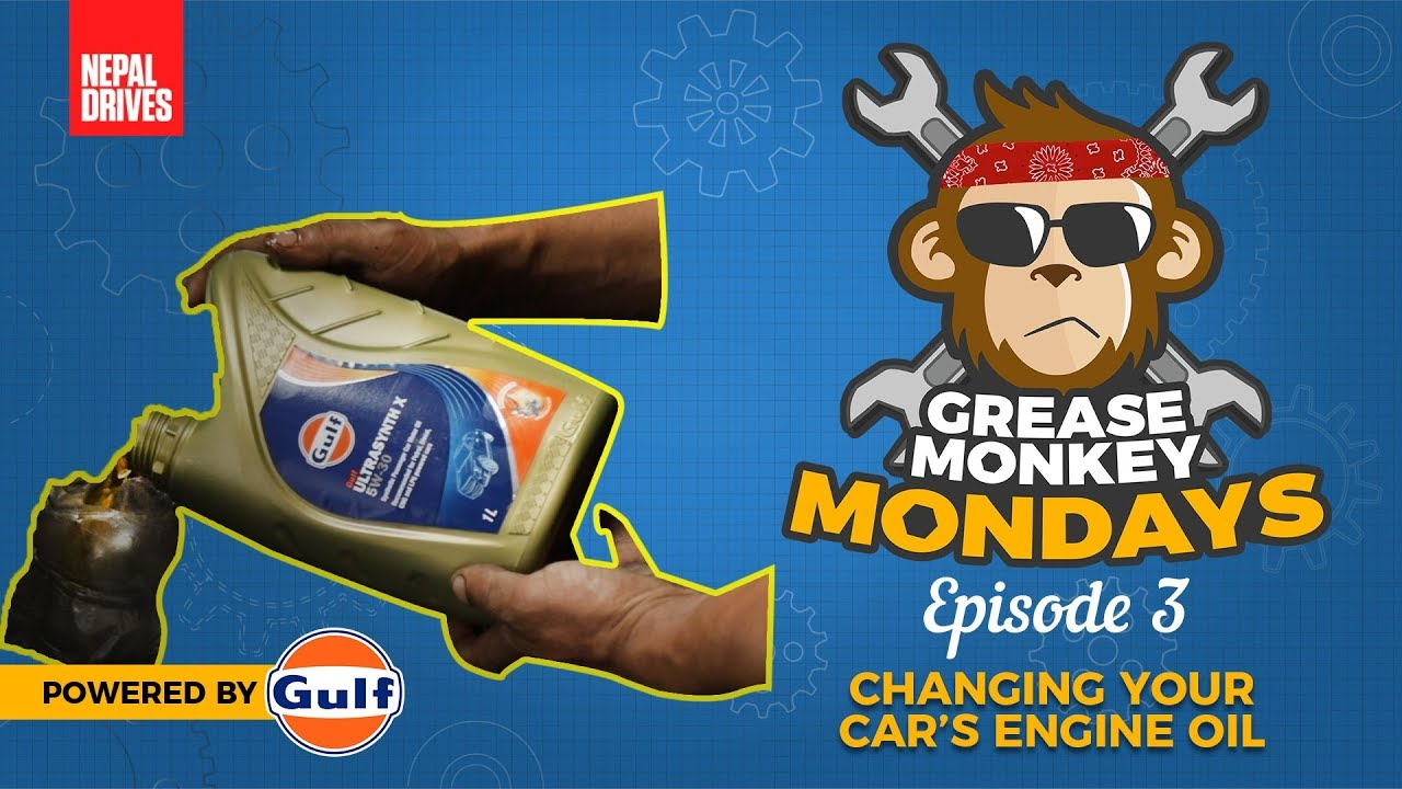 Gulf Lubricants presents Nepal Drives' Grease Monkey Mondays - Ep 3:  Changing Your Car's Engine Oil