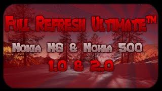 Full Refresh Ultimate 2.0 (Nokia 500) | Full Refresh Ultimate (Nokia N8) | Juampy CarLegui