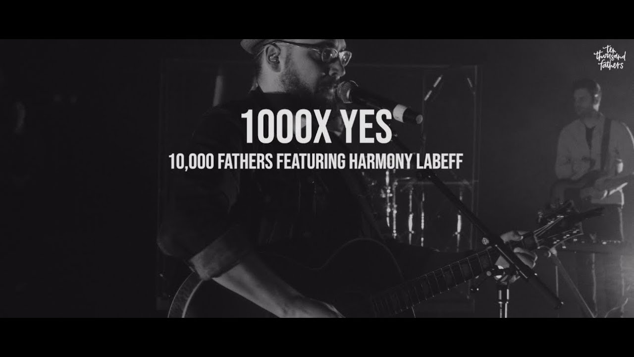 1000x Yes -10,000 Fathers featuring Harmony LaBeff