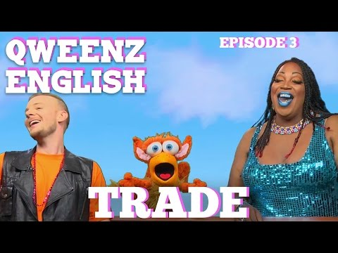 """QWEENZ ENGLISH Episode 3 """"Trade"""" Featuring ADAM JOSEPH and LADY RED 