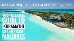 YOUR ULTIMATE GUIDE TO KURAMATHI ISLAND RESORT IN THE MALDIVES