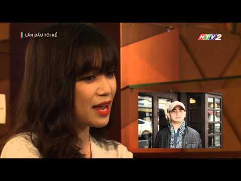 [HTV2] - Lần đầu tôi kể - Sĩ Thanh (p1)