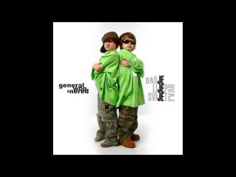 General Woo & Nered - Baš Je Lijep Ovaj Svijet  2005 (Ceo Album) HQ