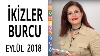 İkizler Burcu Eylül 2018 Astroloji
