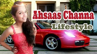 Video Ahsaas Channa Lifesyle | Family,Age,House,Career,Films,Serials,Facebook,Instagram,Biography and more download MP3, 3GP, MP4, WEBM, AVI, FLV Januari 2018