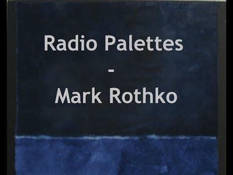 Radio Palettes - Mark Rothko