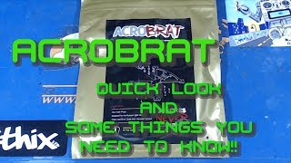 UMMAGAWD ACROBRAT // QUICK LOOK // THINGS YOU NEED TO KNOW!!