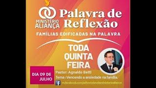 VENCENDO A ANSIEDADE NA FAMÍLIA - Famílias Edificadas na Palavra - Pr. Agnaldo Betti - Canal EBD