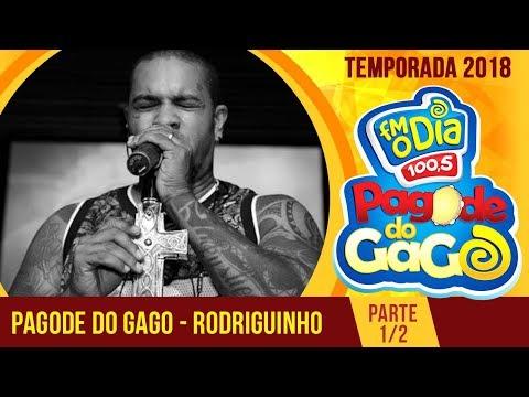 Rodriguinho e Gaab no Pagode do Gago  1 - 2018