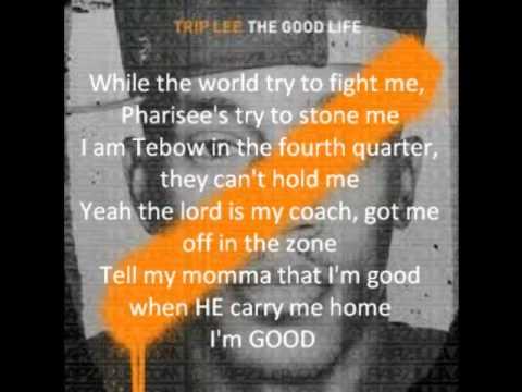 I'm Good (Feat. Lecrae) - Trip Lee - Lyrics