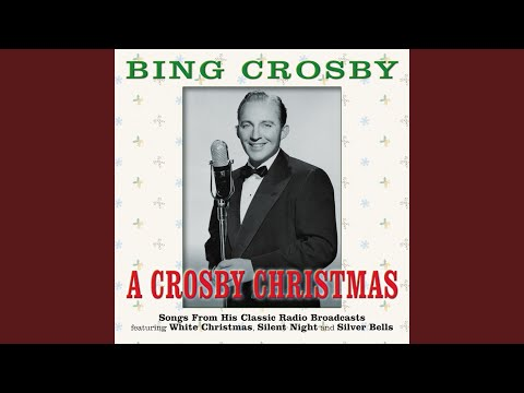 A Crosby Christmas Medley: That Christmas Feeling  I'd Like To Hitch A Ride With Santa Claus ...
