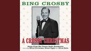 A Crosby Christmas Medley: That Christmas Feeling / I