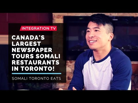 Canada's Largest Newspaper tours Somali Restaurants in Toronto!