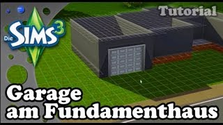 Die Sims 3 - Tutorial - Garage Am Fundamenthaus (deutsch) [hd]