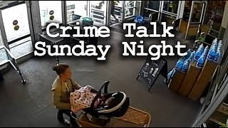 Sunday Night Crime talk of recent case and who know what else.
