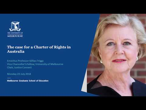 The Case For A Charter Of Rights In Australia - MGSE Deans Lecture Series 2018