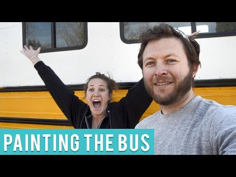 How To Paint a Skoolie-- School Bus Conversion Series Episode #6