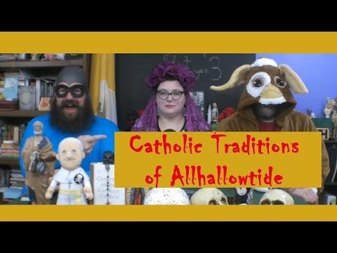 Catholic Traditions: Allhallowtide