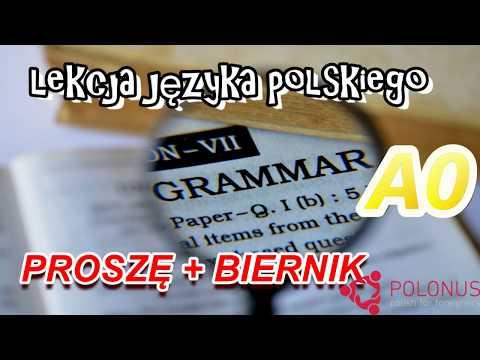 Lekcja języka polskiego (Polish language lesson) Proszę + Biernik