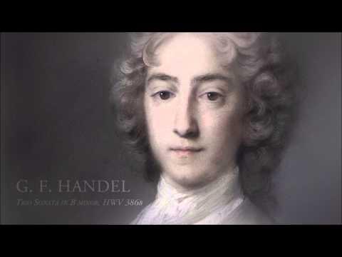 G.F. Handel - Trio sonata in B minor, Op. 2 No. 1 (HWV 386b)