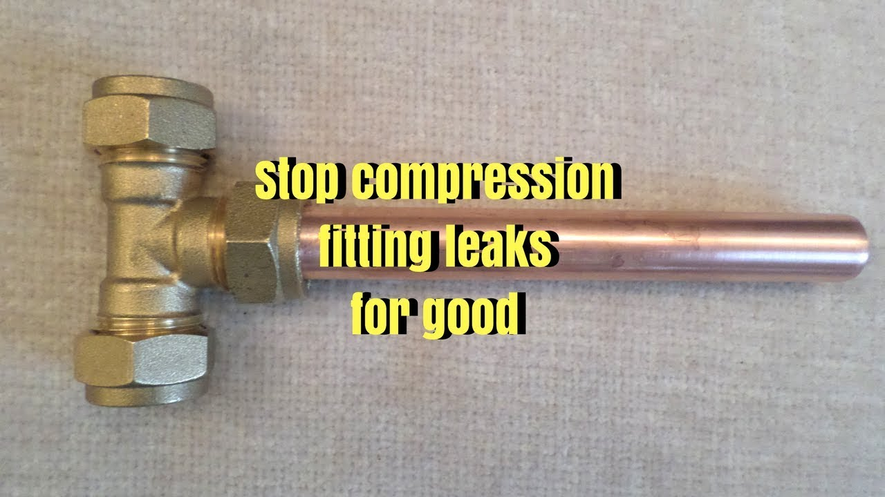 stop leaking compression fittings - trydiy