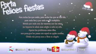 Porta - Felices fiestas (+Letra)(+Descarga)(Exclusivo)(2013)