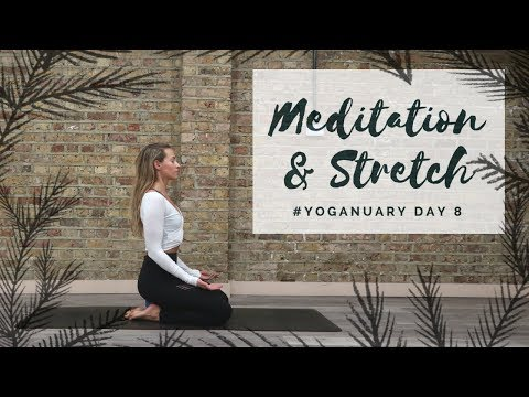 DAY 8: MEDITATION & STRETCH   Yoganuary Yoga Challenge   CAT MEFFAN