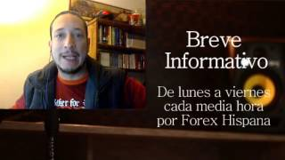 Breve Informativo - Noticias Forex del 24 de Marzo 2017