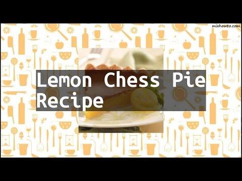 Recipe Lemon Chess Pie Recipe