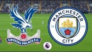 CRYSTAL PALACE VS MANCHESTER CITY 0 0 EXTENDED HIGHLIGHTS & GOALS, GOLES Y RESUMEN ENJOY