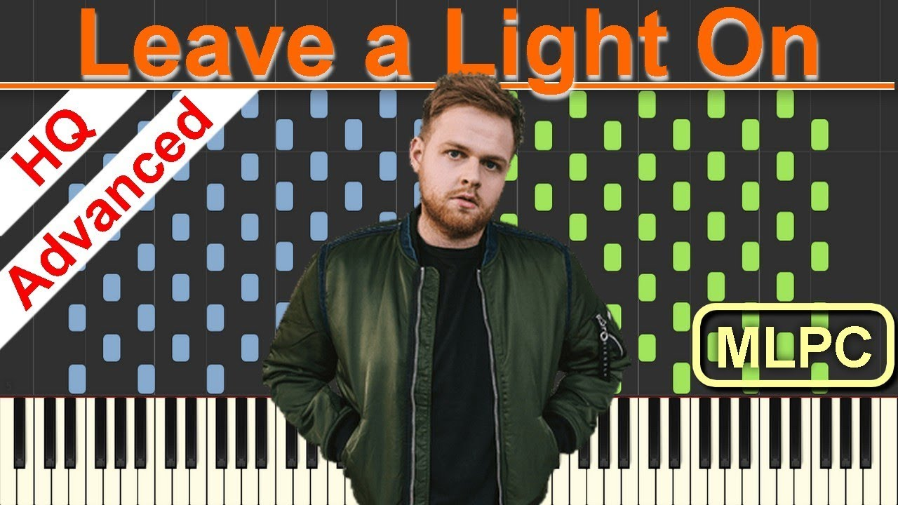 Tom Walker Leave A Light On I Piano Tutorial Sheets By Mlpc