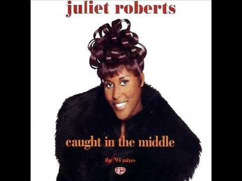 Juliet Roberts - Caught In The Middle (1994 Remix)