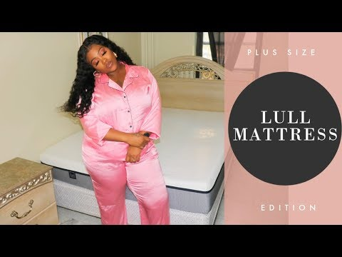 Is Lull Mattress for Plus Size as well? Lull Mattress Review