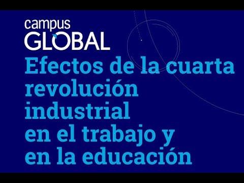 Efectos de la cuarta revolución industrial en el trabajo y en la ...